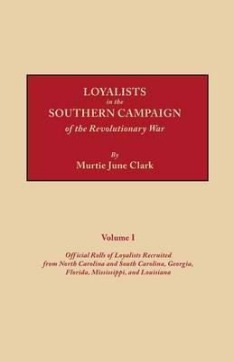 Loyalists in the Southern Campaign of the Revolutionary War by John O.E. Clark image