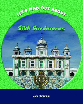 Sikh Gurdwaras by Anita Ganeri