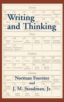 Writing and Thinking by Norman Foerster