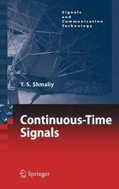Continuous-Time Signals by Yuriy Shmaliy