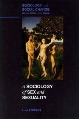 SOCIOLOGY OF SEX AND SEXUALITY by Gail Hawkes image