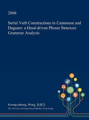 Serial Verb Constructions in Cantonese and Dagaare by Kwong-Cheong Wong image