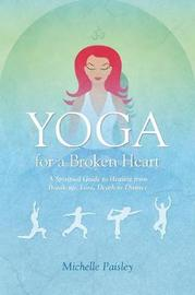 Yoga for a Broken Heart by Michelle Paisley image