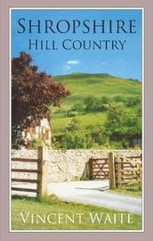 Shropshire Hill Country by Vincent Waite image