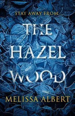 The Hazel Wood by Melissa Albert image