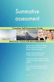 Summative Assessment Complete Self-Assessment Guide by Gerardus Blokdyk