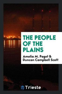 The People of the Plains by Amelia M. Paget image