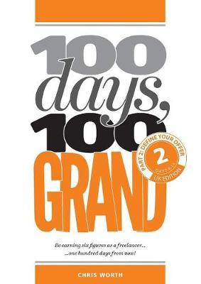100 Days, 100 Grand by Chris Worth