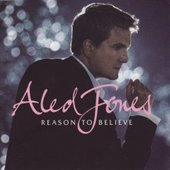 Reason to Believe  by Aled Jones