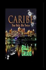Caribe by Bill Craig