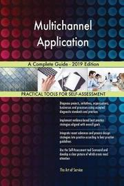Multichannel Application A Complete Guide - 2019 Edition by Gerardus Blokdyk image
