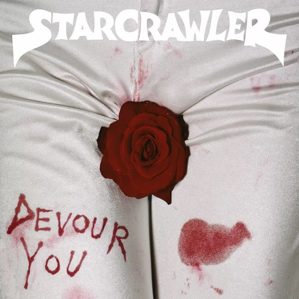 Devour You (Limited Edition) by Starcrawler