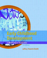 Early Childhood Development: A Multicultural Perspective by Jeffery Trawick-Smith image