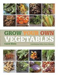 Grow Your Own Vegetables by Carol Klein image