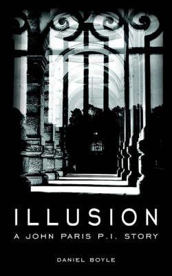 Illusion by Daniel Boyle