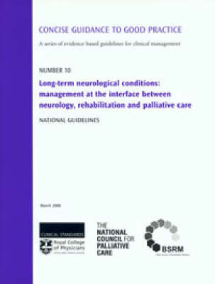 Long-term Neurological Conditions by Clinical Standards Department at the Royal College of Physicians