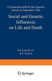Social and Genetic Influences on Life and Death by Robert Platt