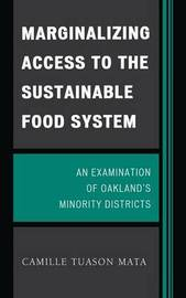Marginalizing Access to the Sustainable Food System by Camille Tuason Mata