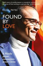 Found by Love by Rahil Patel