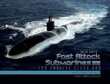 The US Navys Fast Attack Submarines by James C Goodall