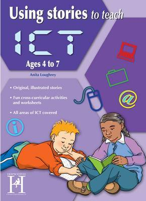 Using Stories to Teach ICT Ages 6-7 | Anita Loughrey Book | In-Stock