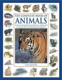 Complete Book of Animals by Tom Jackson