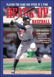 Heads-Up Baseball by Ken Ravizza
