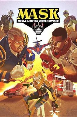 M.A.S.K. Mobile Armored Strike Kommand, Vol. 2 Rise Of V.E.N.O.M. by Brandon Easton