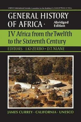 UNESCO General History of Africa: v. 4 by UNESCO