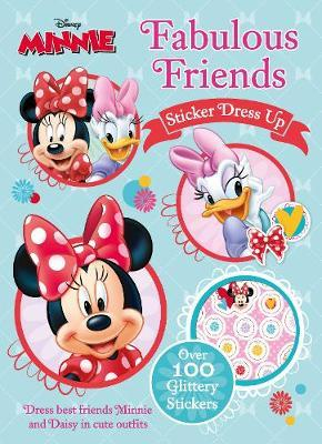 Disney Minnie Mouse Fabulous Friends Sticker Dress Up by Parragon Books Ltd image