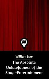 The Absolute Unlawfulness of the Stage-Entertainment by William Law image