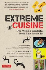 Extreme Cuisine by Jerry Hopkins