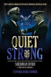 Quiet Strong by Cynthia Byrd Conner