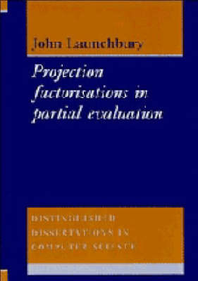 Project Factorisations in Partial Evaluation by John Launchbury image