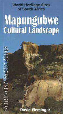 Southbound Pocket Guide to the Mapungubwe Cultural Landscape by David Fleminger image