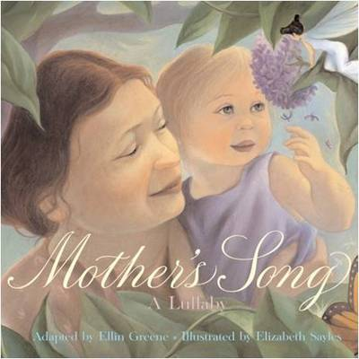 Mother's Song: A Lullaby by Ellin Greene image