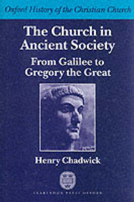 The Church in Ancient Society by Henry Chadwick image