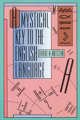 A Mystical Key to the English Language by Robert M Hoffstein image