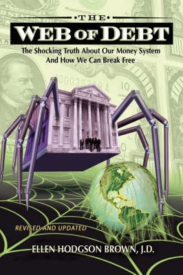 Web of Debt by Ellen Hodgson Brown