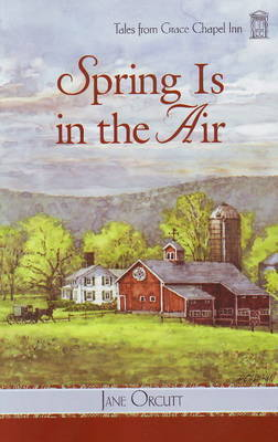 Spring is in the Air by Jane Orcutt