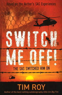 Switch Me Off! by Tim Roy