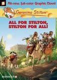 Geronimo Stilton #15: All for Stilton and Stilton for All