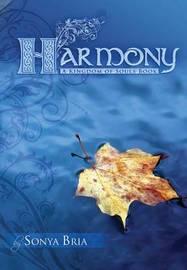 Harmony by Sonya Bria