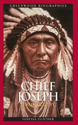Chief Joseph by Vanessa Ann Gunther