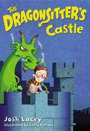 The Dragonsitter's Castle by Josh Lacey