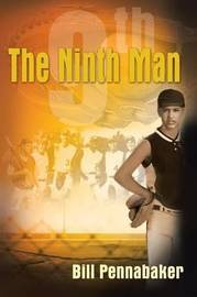 The Ninth Man by Bill Pennabaker image