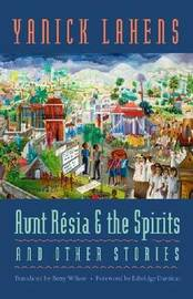 Aunt Resia and the Spirits and Other Stories image