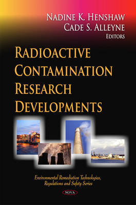Radioactive Contamination Research Developments