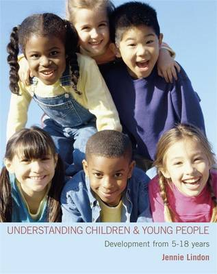 Understanding Children and Young People by Jennie Lindon