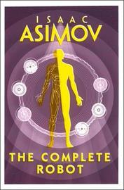 The Complete Robot by Isaac Asimov image